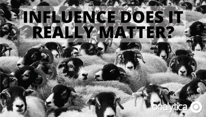 Onalytica - Influence, does it really matter