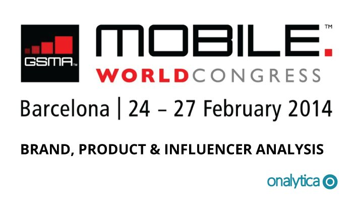 Onalytica - MWC 2014 - Brand, Product and Influencer Analysis
