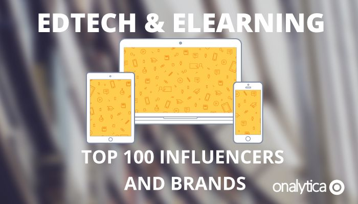 Onalytica - Edtech and Elearning Top 100 Influencers and Brands for 2016
