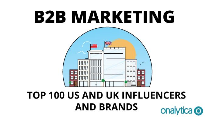 Onalytica - B2B Marketing Top 100 UK and US Influencers and Brands
