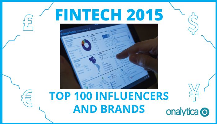 Onalytica - Fintech 2015 Top 100 Influencers and Brands