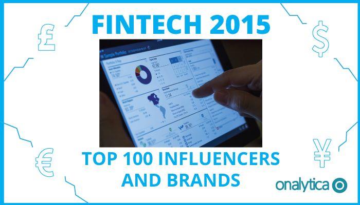 Onalytica - Fintech 2015 Top 100 Influencers and Brands