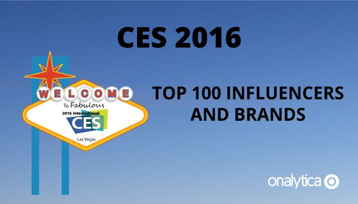 Onalytica - CES 2016 Top 100 Influencers and Brands