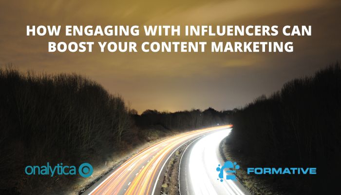 Onalytica - How Engaging With Influencers Can Boost Your Content Marketing