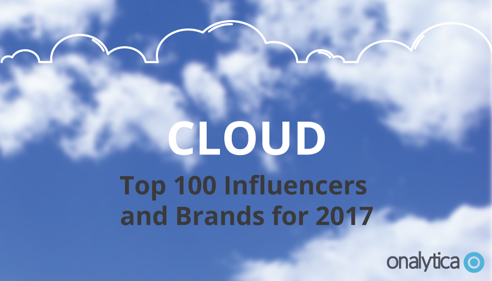 Cloud: Top 100 Influencers and Brands for 2017