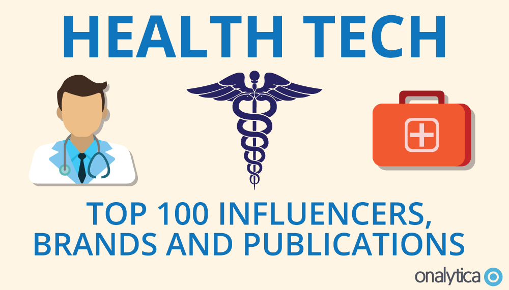 Onalytica - HealthTech Top 100 Influencers, Brands and Publications