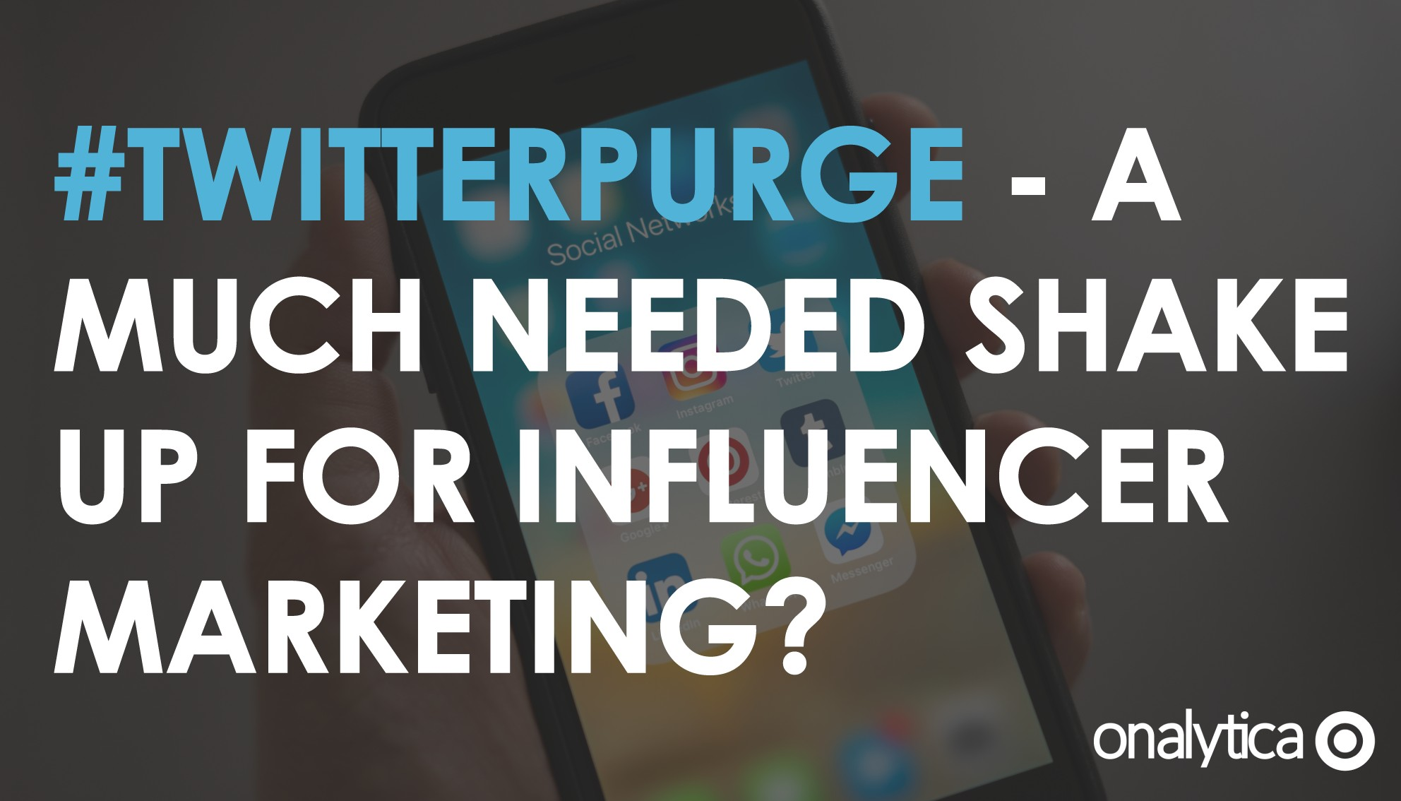 TwitterPurge - a Much Needed Shake up for Influencer Marketing?