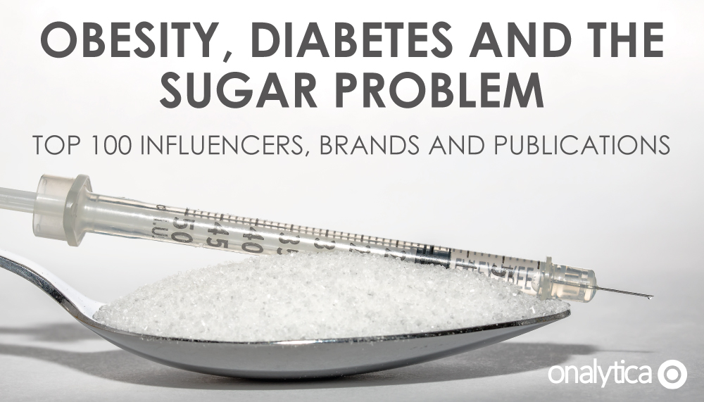 Onalytica-Obesity,-Diabetes-and-the-Sugar-Problem