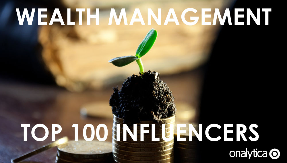 Onalytica Wealth Management Top 100 Influencers
