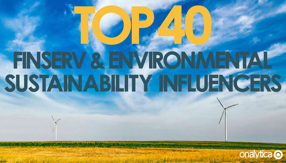 top 40 finserv and environmental sustainability influencers