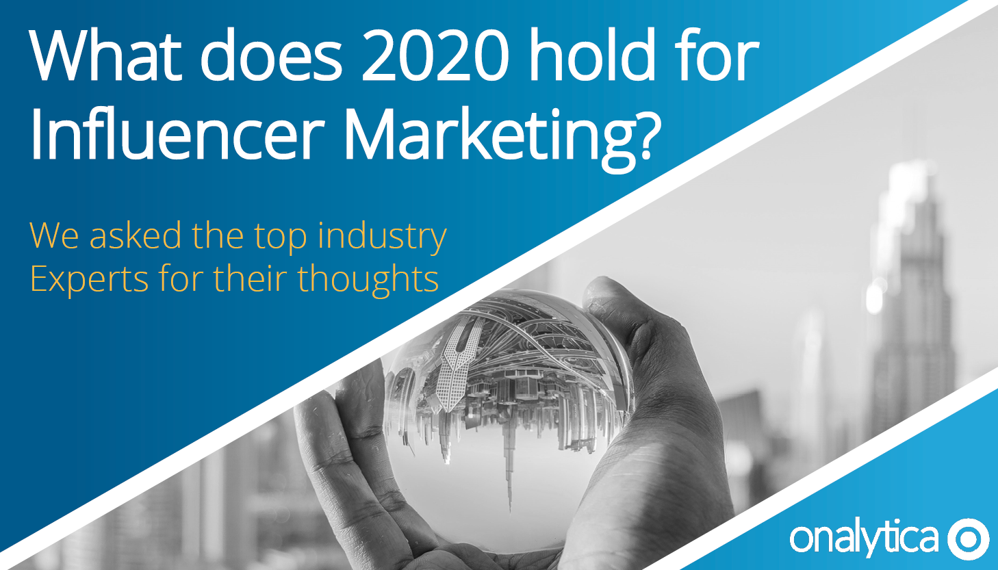 Expert Predictions on What 2020 Holds for Influencer Marketing