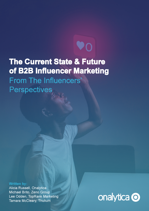 The Current State & of B2B Influencer Marketing Cover-image